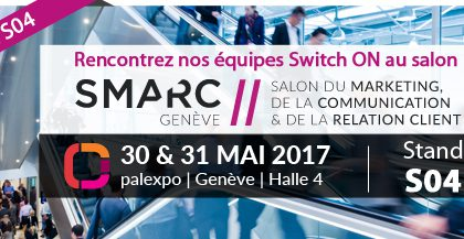 Switch ON au Salon SMARC à Palexpo